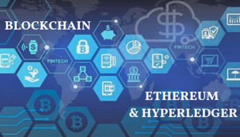 Blockchain Ethereum & Hyperledger