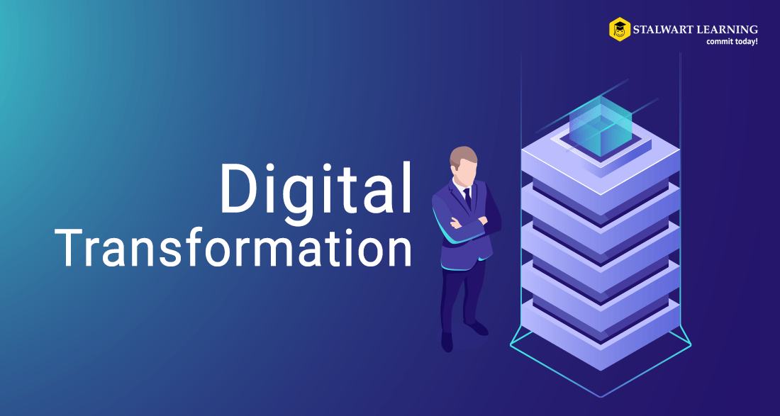 Digital Transformation - Stalwart Learning