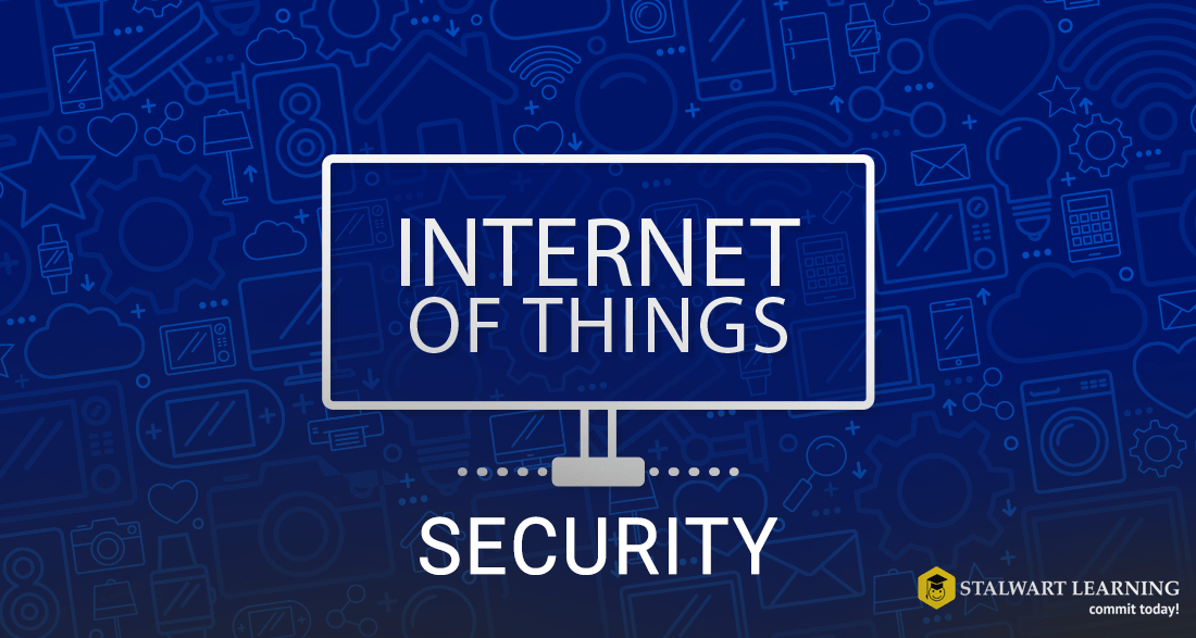 Internet of things Security - Stalwart Learning